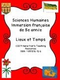 Sciences Humaines Immersion française de 5e année Lieux et temps