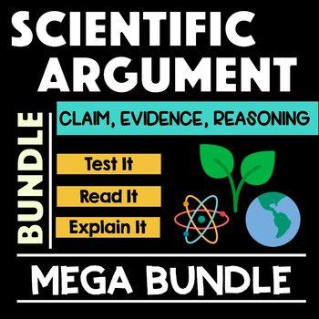 Scientific Argument Claim Evidence Reasoning CER Mega Bundle
