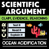 Ocean Acidification Scientific Argument with Claim Evidence Reasoning