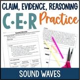 Claim, Evidence, Reasoning: Scientific Argument - Sound Waves Activity