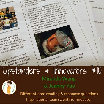 Scientific Innovator Reading Comprehension Passage #10: Miranda Wang/Jeanny Yao