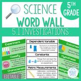 Scientific Investigation: 5th Grade Science Word Wall