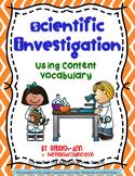 Scientific Investigation: Using Content Vocabulary