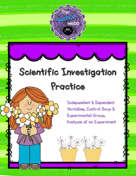 Scientific Investigation Practice - Variables, Controls, Graphing