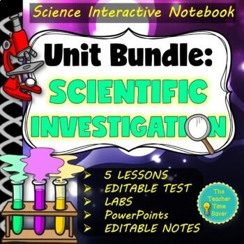 Scientific Investigation Unit Bundle (5 lessons, activities & presentation)