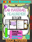 Scientific Investigation Unit- Lab Materials & Measurement Google Digital Lesson