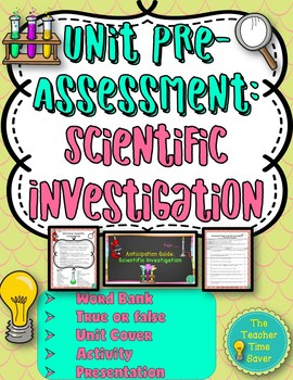 Scientific Investigation Unit: Pre-Assessment or Warm-ups