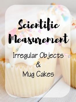Scientific Measurement Lab, Mug Cake, Irregular Objects, Kitchen Science, Food