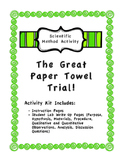 Scientific Method Activity - The Great Paper Towel Trial!