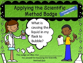 Scientific Method Badge + Quiz + Application