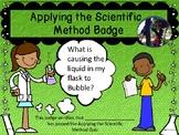 Scientific Method Badge + Quiz + process skills