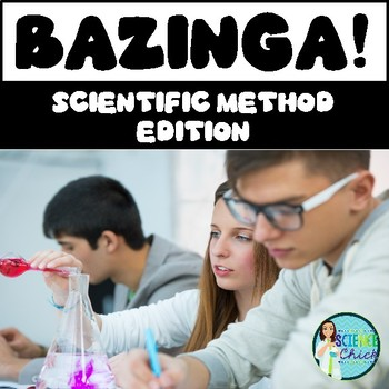 Scientific Method Bazinga