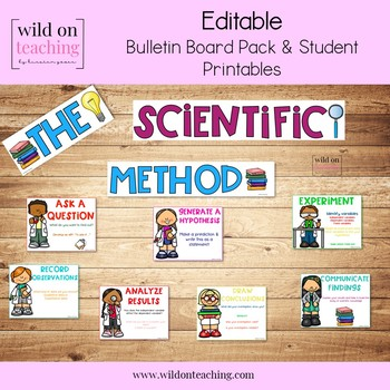 Scientific Method EDITABLE Bulletin Board Posters and Student Printables