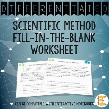 Scientific Method Fill-In-The-Blank Worksheet: Differentiated
