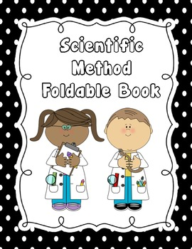 Scientific Method Foldable Book and Posters