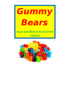 Scientific Method ~ Gummy Bears and Fluids