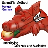 Scientific Method - Hunger Games - Identifying Controls and Variables