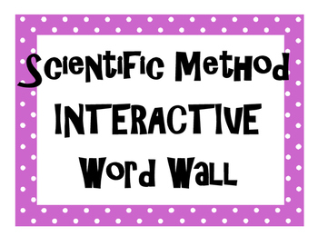 Scientific Method INTERACTIVE Word Wall