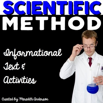 Scientific Method Informational Text and Activities