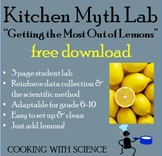 """Scientific Method Kitchen Myth Lab: """"Getting the Most Out"""