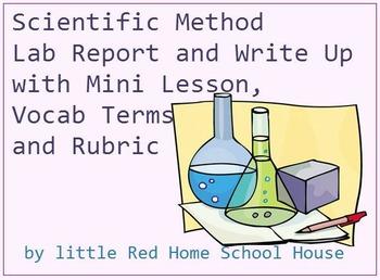 Scientific Method Lab Report, Write Up with Mini Lesson, Vocab Terms and Rubric