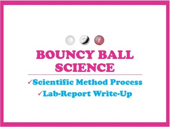 Scientific Method Lab Report Write-Up Using Bouncy Balls
