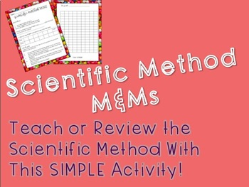 Scientific Method M & Ms