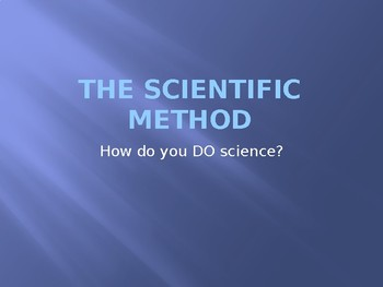 Scientific Method PowerPoint with Lecture Notes