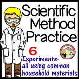 SCIENCE - Scientific Method - 6 Practice Experiments!