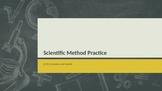 Scientific Method Practice PowerPoint