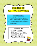 Scientific Method Practice:  Scenarios & Lab