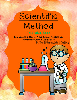 Scientific Method Printable Book with Steps, Vocabulary and a Lab Report