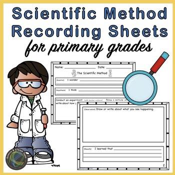 Scientific Method Recording Sheets for Primary Grades