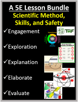 Scientific Method, Skills, and Safety - Complete 5E Lesson Bundle