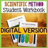 Scientific Method Student Workbook DIGITAL VERSION for Dis