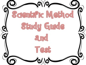 Scientific Method Study Guide and Test