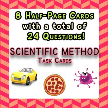 Scientific Method Task Cards 8 Half-Page Cards with 24 Questions Total