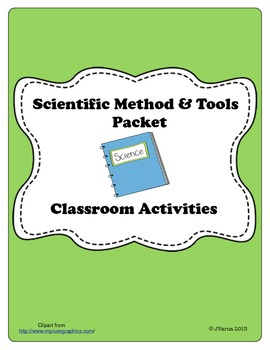 Scientific Method & Tools Unit Packet and Classroom Activities
