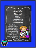 Free Scientific Method Using Kinesthetic Movements