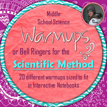 Scientific Method Warmups or Bell Ringers for Middle School Science