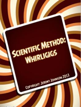 Scientific Method: Whirligigs