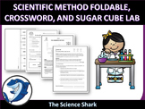 Scientific Method Foldable, Crossword, and Sugar Cube Lab