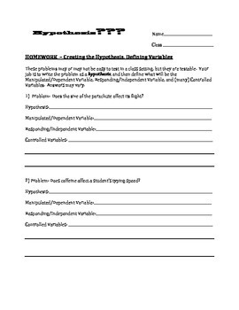 Scientific Method - Write the Hypothesis and Define Variables Worksheet