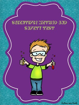 Scientific Method and Safety Test