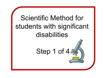 Scientific Method for Special Education Students Step 1 of 4