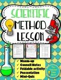 Scientific Method lesson (Presentation, notes, & activity)