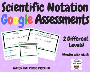 Scientific Notation –  2 Google Assessments