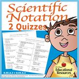 Scientific Notation - 2 Ten Question Quizzes & Answer Keys