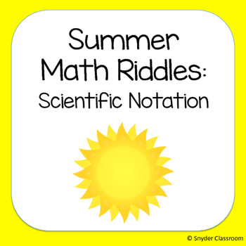 Summer Scientific Notation Math Riddles