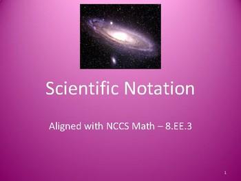 Scientific Notation Powerpoint Presentation - 8.EE.3